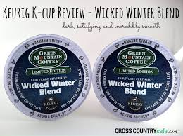 Green Mountain Pumpkin Spice K Cups by Keurig Kcup Coffee Review Wicked Winter Blend