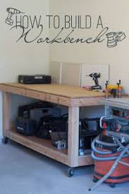 25 best building a workbench ideas on pinterest diy garage