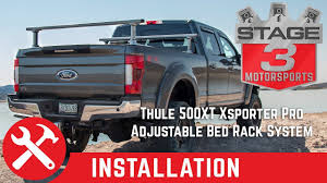100 Pro Rack Truck Rack Thule 500XT Xsporter Adjustable Bed System Install On Ford