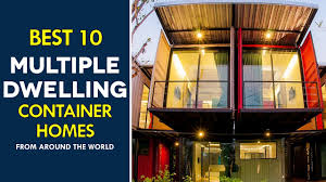 100 Modular Shipping Container Homes Best 10 MultiDwelling Housing Around The