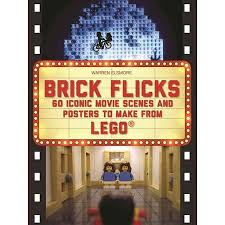 Get Quotations Brick Flicks 60 Iconic Movie Scenes And Posters To Make From Lego