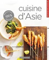 cuisine d asie cuisine d asie editions larousse