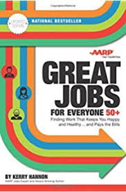Great Jobs For Everyone 50 Updated Edition Finding Work That Keeps You Happy