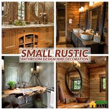 25 Most Stunning Small Rustic Bathroom Design And Decoration For ... 16 Fantastic Rustic Bathroom Designs That Will Take Your Breath Away Diy Ideas Home Decorating Zonaprinta 30 And Decor Goodsgn Enchanting Bathtub Shower 6 Rustic Bathroom Ideas Servicecomau 31 Best Design And For 2019 Remodel Saugatuck Mi West Michigan Build Inspired By Natures Beauty With Calm Nuance Traba Homes
