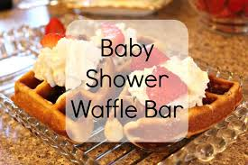 Baby Shower Waffle Bar - Miss Mae's Days How To Throw A Waffle Party Wholefully Protein Bar Bar Waffles And Waffles A Very Merry Holiday Citrus Punch Recipe Make Waffle Sweetphi Cake Mix Plus Planning Tips Mom Loves Baking The Best Toppings From Savory Sweet Taste Of Home Eggo Truckinspired Pbj Styleanthropy 6 The Best Toppings Recipe Food To Love Bridal Shower With Chinet Cut Crystal Giveaway Hvala Matcha Softserveice Blended Latte Frappe At Southern Gentleman Baby