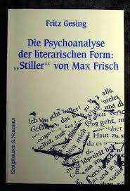die psychoanalyse der literarischen form stiller max