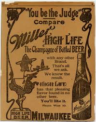Why High Life is called The Champagne of Beers