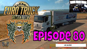 Euro Truck Simulator 2 Biggest ETS2 Map Mods LETS DRIVE 80 | Euro ...
