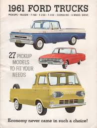 Ford Econoline Pickup Features & Specifications - Vintage Brochures 1961 Fordtruck 12 61ft2048d Desert Valley Auto Parts Rboy Features Episode 3 Rynobuilts Ford Unibody Pickup F100 Shortbed Big Back Window Pinterest C Series Wikipedia F600 Grain Truck Item J7848 Sold August Ve Truck Ratrod Hot Rod Custom F 100 Black Satin Paint From Keystone Photo 1 Dc3129 June 20 Ag Ford Swb Stepside Pick Up Truck Tax Four Score F250 Cool Stuff Trucks Trucks E