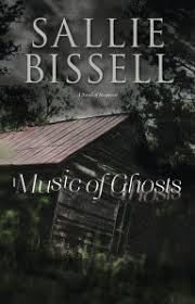 Music Of Ghosts A Novel Suspense