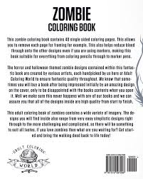 Amazon Zombie Coloring Book Bring The Walking Dead To Life With 40 Horror And Halloween Style Designs For Adults
