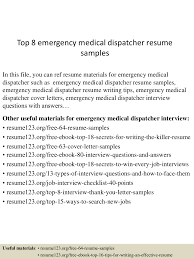 Top 8 Emergency Medical Dispatcher Resume Samples 6 Dispatcher Resume Stinctual Intelligence Resume Sample Truck Dispatcher Fresh Job Description 7 Best Photos Of Emergency Examples 911 8 Ideas Template 99 Plumber For Service Samples Velvet Jobs Police Self Introduce Learn All About 15 The Invoice And Trucking Samples Top Help Desk Dispatch Clerk Cover Letter Senior Design Example Rumes Boots To Loafers
