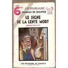 Richter Charles De Le Signe La Lente Mort Livre 862041298 L