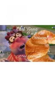 Carl Finna O F His Croissant