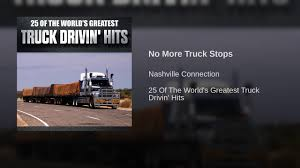 No More Truck Stops - YouTube Steam Truck Stops By Trail Library Daily Times How To Find The Truck Stop Canny Valley Main Quest Youtube I Just Saw A Fine Ass Lot Lizard At Stop Ign Boards Their American Dream An Indian Restaurant Inside Nebraska Various Cd Eighteen Wheelers Twisted Tales From The Stops Keim Ts Driver Records Accident With Dash Cam And Parking Europe On Twitter Who Doesnt Hate Traffic Jams Use Multiple Crews Battle Fire Matthews Mo An Ode To Trucks Rv Howto For Staying At Them Girl Atlantas Newest About Us Carlisle Ministry Inc