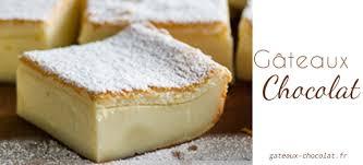 recette gâteau magique au chocolat blanc