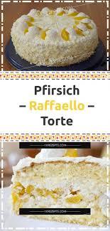 pfirsich raffaello torte 1k rezepte