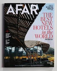 100 Best Architectural Magazines AFAR 2019 New Hotels In The World 4240 Architecture