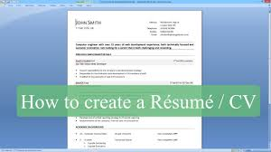 Using The Word I In A Resume by How To Write A Resume Cv With Microsoft Word