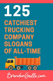 100 Landstar Trucking Reviews 125 Clever Catchy Company Slogans BrandonGaillecom