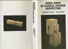 Japanese Wood Joints Pdf by Wood Joints In Classical Japanese Architecture By Kilsek Issuu