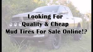Cheap Mud Tires - YouTube Cheap Tires Deals Suppliers And Manufacturers At Bfgoodrich 26575r16 Online Discount Tire Direct Wheels For Sale Used Off Road Houston Truck Mud Car Bike Smile Face Ball Smiley Wheel Rims Air Valve Stem Crankshaft Pulley Part Code 2813 Truck Buy In Onlinestore Buy Ford Ranger Tyres For Rangers With 16 Inch Rear Wheel 6843 Protrucks Henderson Ky Ag Offroad Best Tires Deals Online Proflowers Coupons