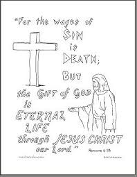 Today Coloring Page Is Romans For The Wages Of Sin Death But Gift God Eternal Life Through Jesus Christ Our Lord Yes Loves Us