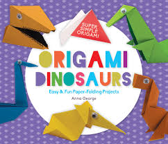 Cover Origami Dinosaurs Easy Fun Paper Folding Projects