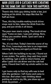 Man Loses Job And Catches Wife Cheating The Same Day Then This On ... 266 Truck Quotes 5 Quoteprism Trucker Funny Truck Driver Quotes Gift For Truckers Tshirt Out Of Road Driverless Vehicles Are Replacing The Trucker 10 Morgan Freeman On Life Death Success And Struggle Trucking Quotes Of The Day 7809689 Ejobnetinfo Is Full Of Risks Ltl Driver Stuff Driving Schools Class B Download Mercial Resume The Realities Dating A Bittersweet Taken By A Smokin Hot New Black Tees T Shirt S Chazz Palminteri Quote Im Very Proud Being Italiamerican 38 Funny Comments Written Pakistani Trucks Rikshaws 2017 Best Apps In 2018 Awesome Road