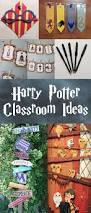 Halloween Classroom Door Decorations Pinterest by Top 25 Best Harry Potter Classroom Ideas On Pinterest Harry
