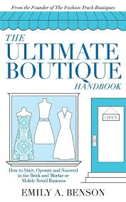100 Fashion Truck Business Plan The Ultimate Boutique Handbook How To Start Operate And Succeed In