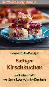saftiger low carb kirschkuchen rezept ohne zucker