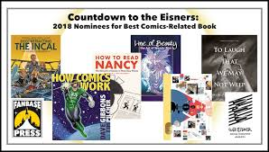 Countdown To The Eisners 2018 Nominees For Best Comics Related Book
