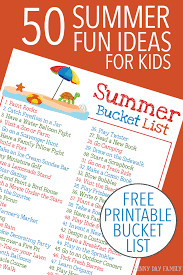 50 Easy And Fun Summer Activities For Kids Plus A FREE Printable Bucket List
