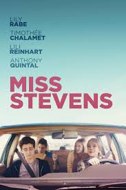 Miss Stevens Movie Poster - Lily Rabe, Timothee Chalamet, Lili ...