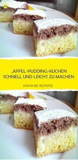 apfel pudding kuchen schnell und leicht zu machen pudding