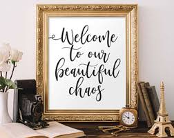 Printable Wall Art Welcome To Our Beautiful Chaos Entryway Sign Home Decor Rustic Farmhouse