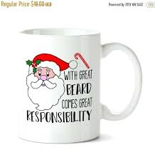 Cute Mug Designs Coffee With Great Beard Comes Responsibility Funny Mugs Decoration Ideas