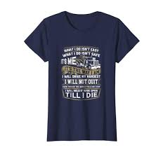 100 Truck Sayings Amazoncom Driver T Shirts Quotes Sayings Er Till I Die