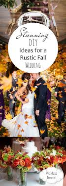 Stunning DIY Ideas For A Rustic Fall Wedding