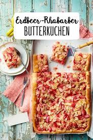 erdbeer rhabarber butterkuchen