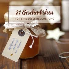 geschenke aus der küche 20 leckereien für s