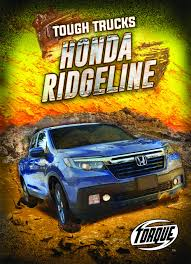 100 Tough Trucks Honda Ridgeline Honda Ridgeline Larry Mack