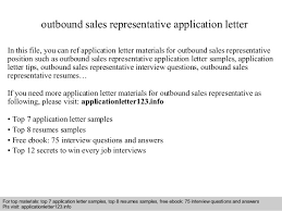 Outbound Sales Representative Application Letter In This File You Can Ref Materials For Sample