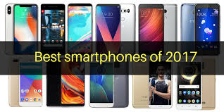 Smartphones of 2017 Our Pick