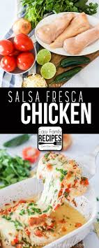 Salsa Fresca Chicken Easy Family Recipes