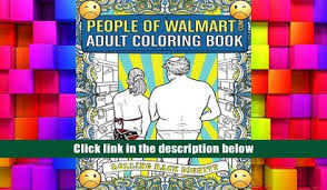 Free Ebook Download People Of Walmart Adult Coloring Book Rolling Back Dignity