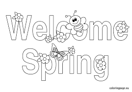 Free Coloring Pages Welcome Spring Colouring