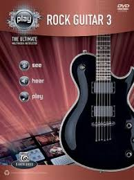 Alfreds PLAY Rock Guitar 3 The Ultimate Multimedia Instructor Book DVD