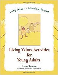 Living Values Activities For Young Adults An Educational Program Diane Tillman 9781558748811 Amazon Books